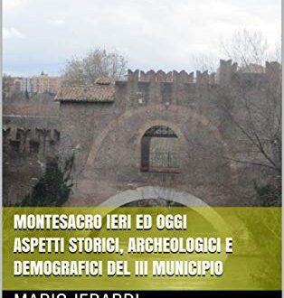 Montesacro ieri ed oggi